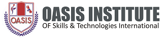 Oasis Institute Of Skills and Technologies International